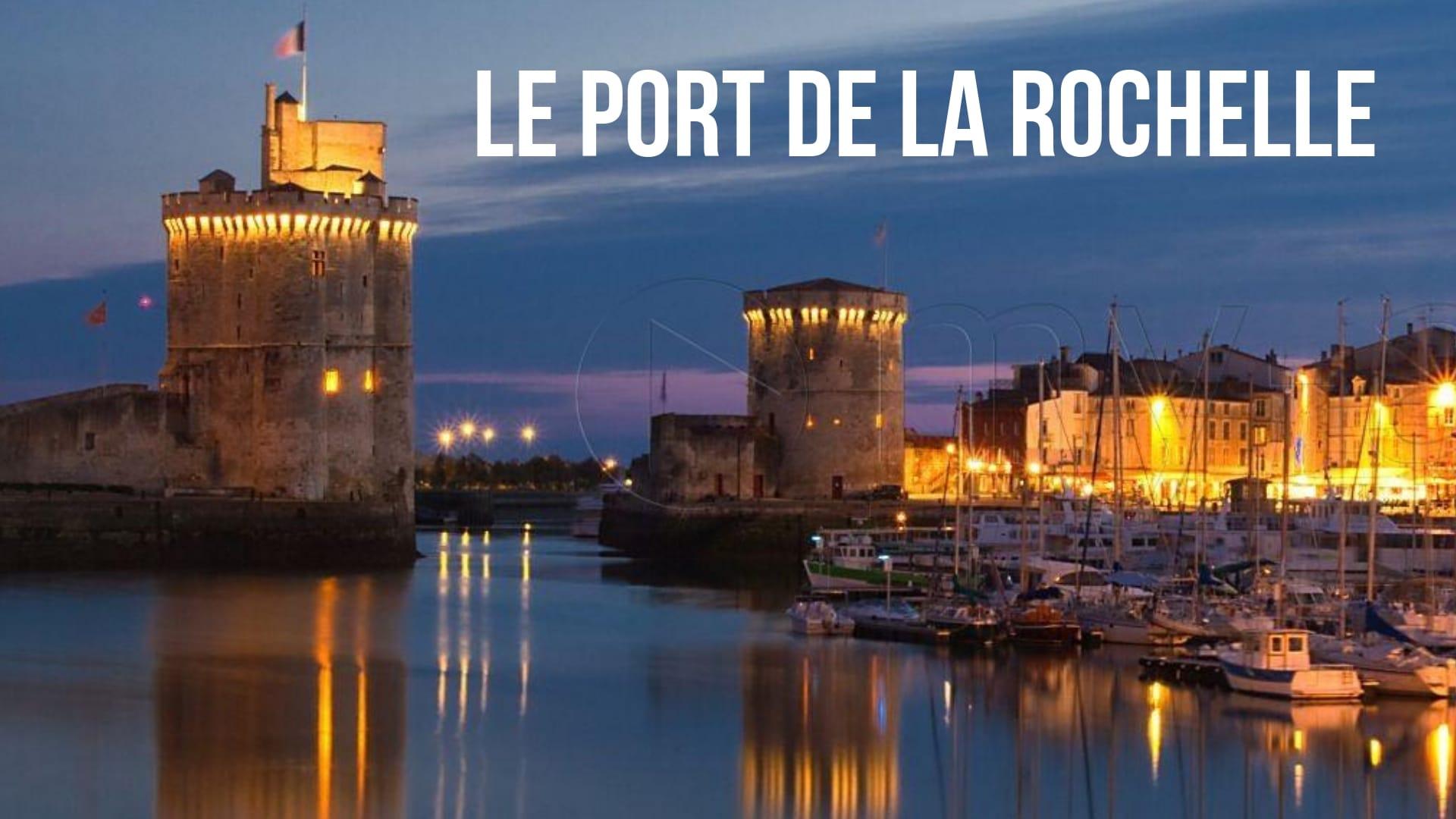 Le port de la Rochelle (à 1h)