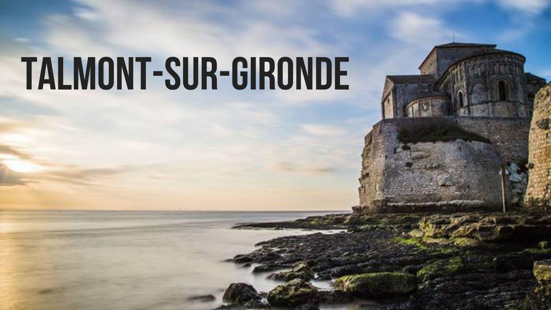 Le village de Talmont-sur-Gironde (à 25 min)